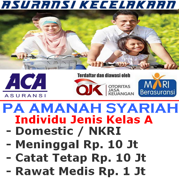 ACA PA Amanah Syariah Individu Jenis Kelas A (Durasi 12 Bulan)