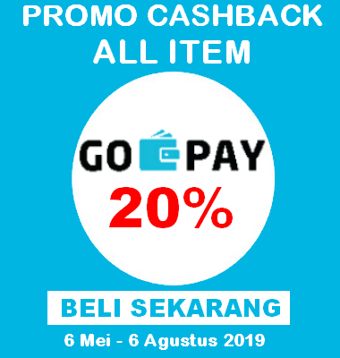 Promo GOPAY 6 Mei 2019 s/d 6 Agustus 2019! Dapatkan Tambahan Cash Back 20%